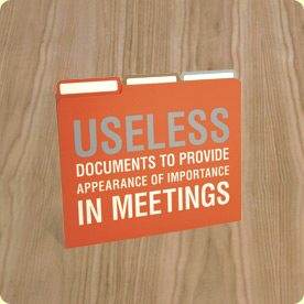 Useless and Total Crap Folders for your Next Important Company Meeting!